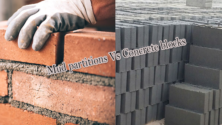 Mud partitions Vs Concrete blocks: Which is stronger?