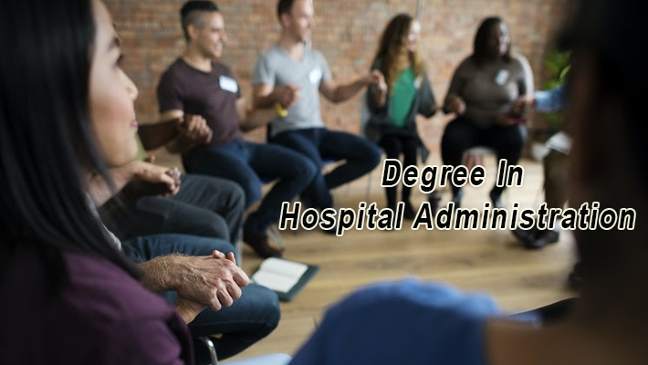 Degree in Hospital Administration