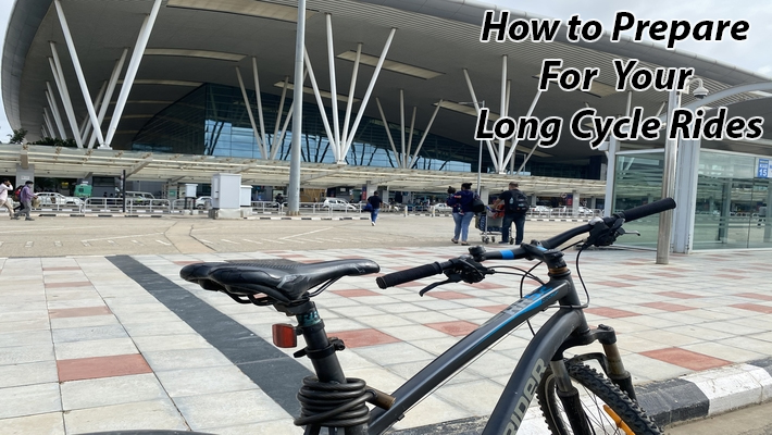 How to prepare for your long cycle rides
