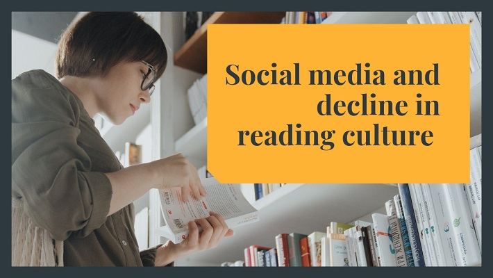 Social Media and Decline in Reading Culture