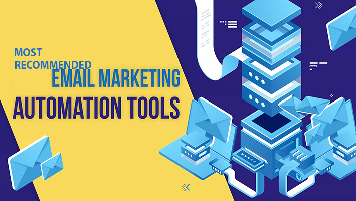 7 Recommended Email Marketing Automation Tools to Transform Your Business