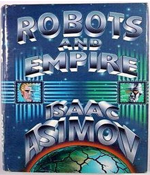 The Robots and Empire